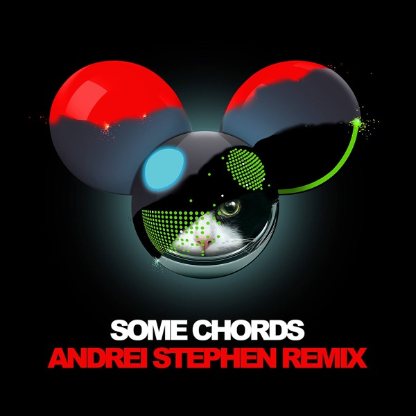 Some Chords (Andrei Stephen Remix) - Single