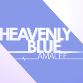 Heavenly Blue (Aldnoah.Zero) - AmaLee
