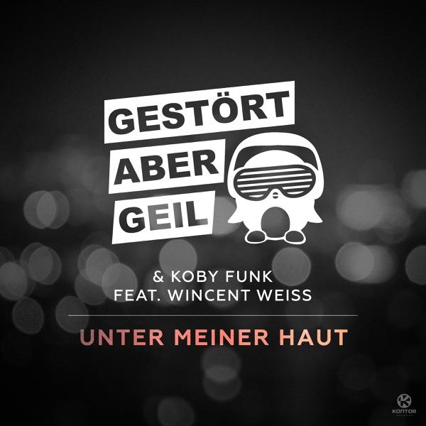 Unter meiner Haut (Radio Mix) [feat. Wincent Weiss] - Single