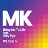 Bring Me to Life feat Milly Pye MK Dub IV Single