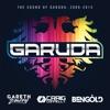 The Sound of Garuda: 2009-2015 (Mixed by Gareth Emery, Craig Connelly & Ben Gold)