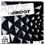 Futurism Reboot, Vol. 3