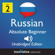 Innovative Language Learning - Learn Russian - Level 2 Absolute Beginner Russian, Volume 1: Lessons 1-25: Absolute Beginner Russian #2