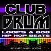 Club Drum Loops & 808 Hip Hop Beats - Ultimate Drum Loops