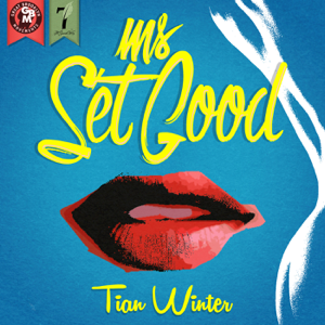 Tian Winter - Ms. Set Good