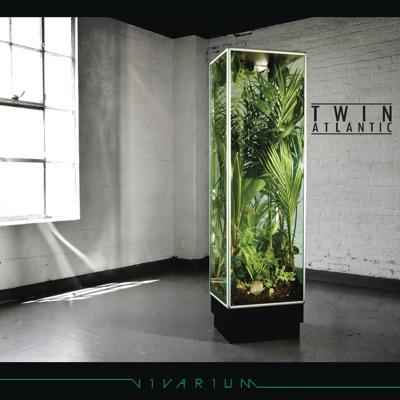 Vivarium - Twin Atlantic