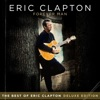 Forever Man The Best of Eric Clapton Deluxe Edition