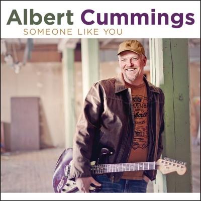 Someone Like You - Albert Cummings album