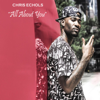 Chris Echols - All About You artwork