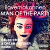Man of the Party (feat. I Love Makonnen) [Dream Panther Remix] [Dream Panther Remix] - Single, Dream Panther