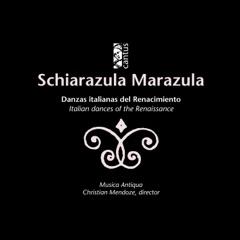 Schiarazula Marazula: Italian Dances of the Renaissance
