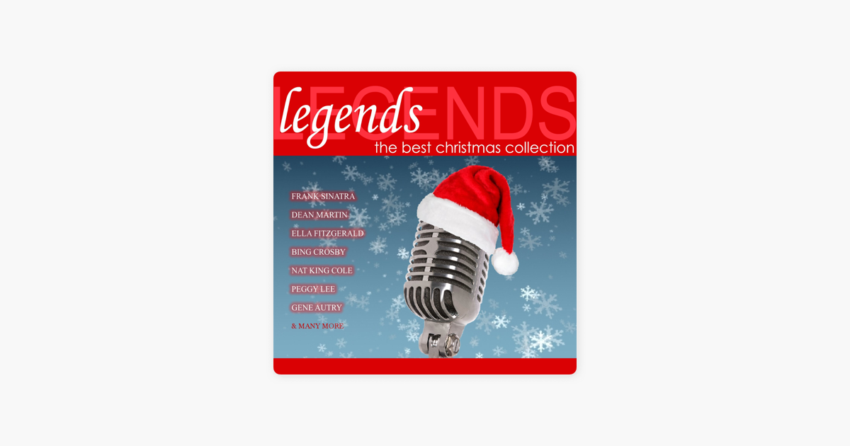 Legends - The Best Christmas Collection by Various Artists on Apple ...