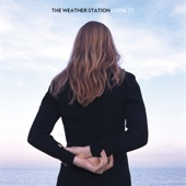 The Weather Station - Shy Women