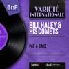 Pat-a-Cake (Mono Version) - Single, Bill Haley & His Comets