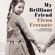 Elena Ferrante - My Brilliant Friend: The Neapolitan Novels, Book 1 (Unabridged)