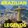 Brazilian Legends