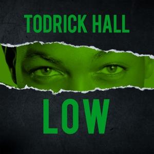 Todrick Hall - Low