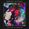 Hayley Kiyoko - Given It All