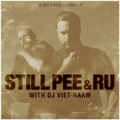Still Pee & Ru