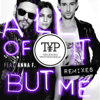The Young Professionals - All Of It But Me Remixes (feat. Anna F.)  arte