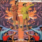 The Derevolutions - When the Radio's Gone