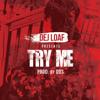 DeJ Loaf - Try Me artwork
