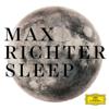 Sleep - Max Richter
