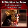 Los Condores - El Camino del Inka - Melodias Andinas Instrumentales artwork