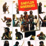 Babylon Warriors - Reggae Lives