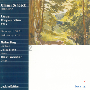 Nathan Berg, Oskar Birchmeier & Julius Drake - Othmar Schoeck: Lieder - Complete Edition, Vol. 2