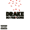 Drake - So Far Gone - EP  artwork