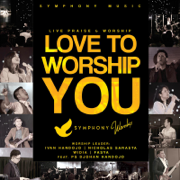 Love to Worship You (Live) [feat. Ps Djohan Handojo] - Various Artists - Various Artists
