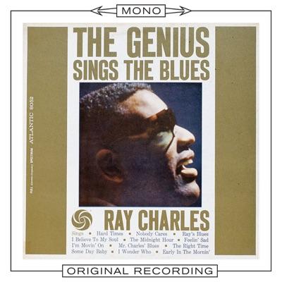 The Genius Sings the Blues (Mono) - Ray Charles