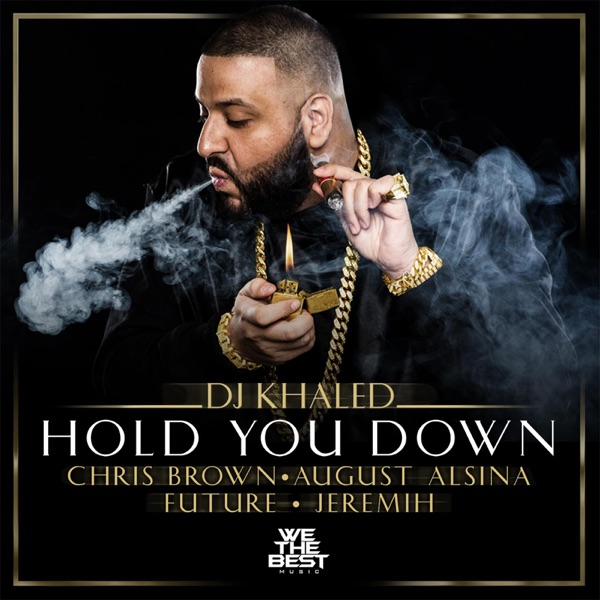 Hold You Down (feat. Chris Brown, August Alsina & Jeremih) - Single