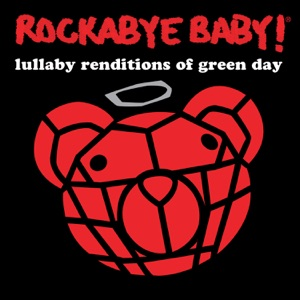 Rockabye Baby! - Good Riddance (Time of Your Life)