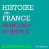 Jacques Bainville - François Ier et Henri II: Histoire de France illustration