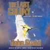 The Last Colony: Old Man's War, Book 3 (Unabridged) AudioBook Download