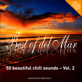 Best of Del Mar, Vol. 2 - 50 Beautiful Chill Sounds - Selected by DJ Maretimo (Bonus Track Version)