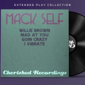 Mack Self - Mad at You