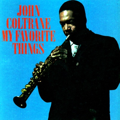 My Favorite Things - John Coltrane album