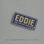 The End of the Beginning (The Best of Eddie & the Hot Rods)