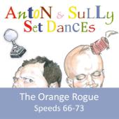 Set Dances: The Orange Rogue (66-73)