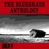 The Bluegrass Anthology Remastered