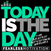 Today Is the Day: The Greatest Motivational Speeches - Fearless Motivation