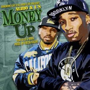 Bankmoney Ent. Presents: Money Up (feat. D-Lo & 4rAx) - Single Mp3 Download