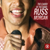 Russ Morgan Orchestra - There Goes That Song Again
