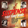 Suspense: Ties That Bind - CBS Radio