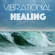 Vibrational Healing: 528Hz Solfeggio Frequencies and 432Hz Spa Relaxing Music for Yoga, Meditation and Chakra Alignment with Nature Sounds - Spa Music Relaxation Therapy