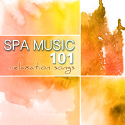 Spa Music 101 - Relaxation Songs for Mindfulness & Brain Stimulation, Ultimate Wellness Center Sounds, REM Deep Sleep Inducing, Regulate Sleeping Pattern - Spa Music Relaxation Meditation - Spa Music Relaxation Meditation