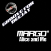 Margò - Alice and Me (Groove for Deejay) artwork